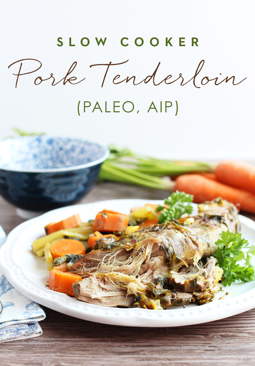 Easy Slow Cooker Pork Tenderloin, Paleo and AIP