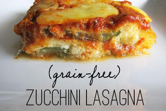 Grain-Free Zucchini Lasagna