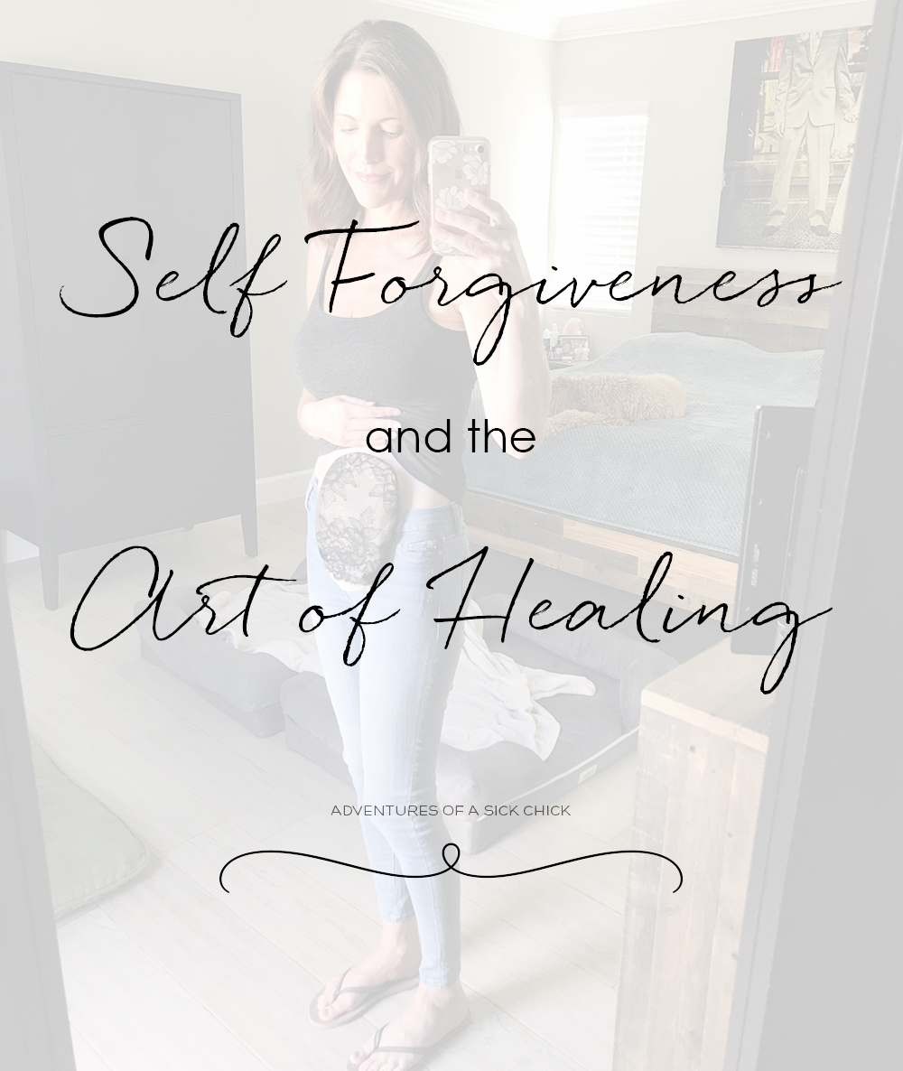 Self Forgiveness and the Art of Healing: the Ups and Downs of Living with Chronic Illness; Adventures of a Sick Chick