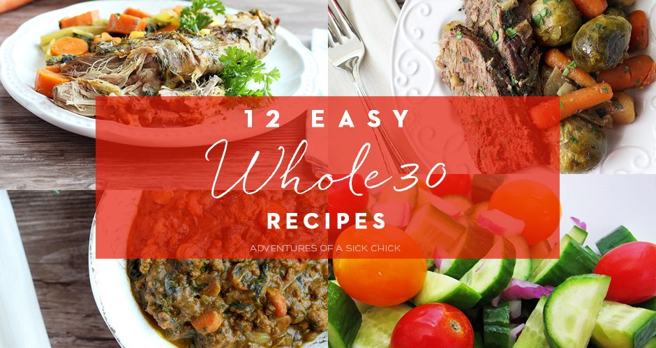 12 Easy Whole30 Recipes