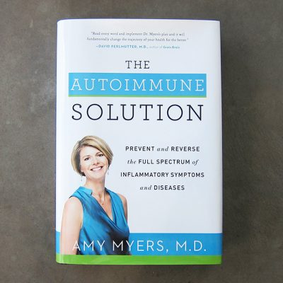 The Autoimmune Solution (Book Review)