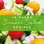 10 Paleo Summer Salad Recipes
